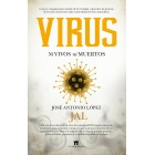 Virus. Ni vivos ni muertos