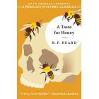 A Taste For Honey (American Mystery Classics)