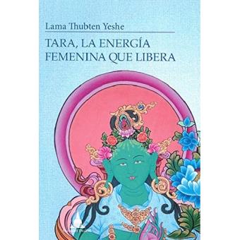 Tara, la energía femenina que libera