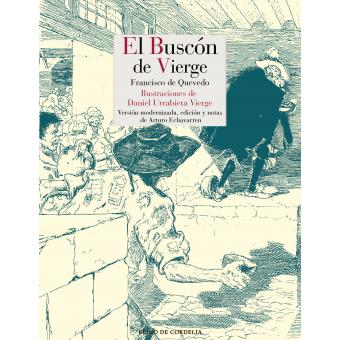 El Buscón de Vierge (Versión modernizada, edición y notas de Arturo Echavarren)