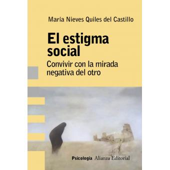 El estigma social. Análisis, evaluación e intervención