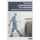 Las metamorfosis de la psiquiatría. Psiquiatría crítica y nuevos manicomios