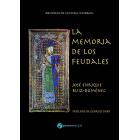 La memoria de los feudales. Edición renovada