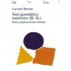 Test guestáltico visomotor (B.G.) Usos y aplicaciones clínicas