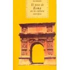 El peso de Roma en la cultura europea