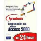 Aprendiendo programación con Access 2000 en 24 horas