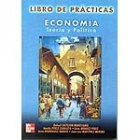 Economía. Teoría y política. Libro de prácticas.