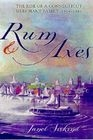 Rum and axes: the rise of a Connecticut merchant family, 1795-1850