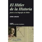 El Hitler de la Historia. Juicio a los biógrafos de Hitler