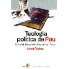 Teologia política de Pau: Schmitt, Benjamin, Nietzche