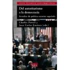Del autoritarismo a la democracia. Estudios de política exterior española