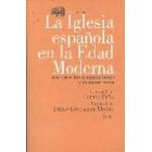 La Iglesia española en la  Edad Moderna. Balance historiográfico y perspectivas