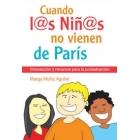Cuando l@s niñ@as no vienen de Paris. Orientación y recursos para la postadopción