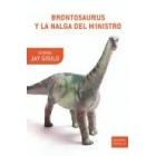 Brontosaurus y la nalga del ministro