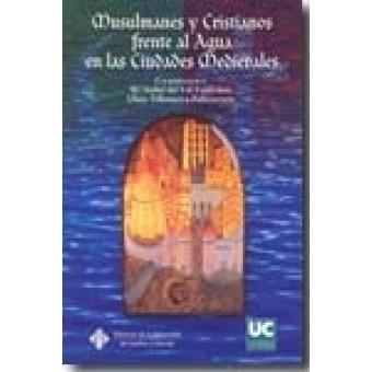 Musulmanes y cristianos frente al agua en las ciudades medievales