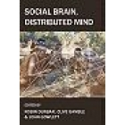 Social brain, distributed mind