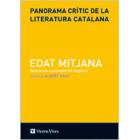 Panorama crític de la literatura catalana (Vol. I): Edat Mitjana. Dels inicias a principis del segle XV