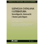 Llengua catalana i literatura : Investigació, innovació i bones pràctiques. 11. Vol III