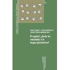 El español, ¿desde las variedades a la lengua pluricéntrica?