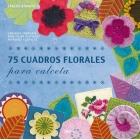 75 cuadros florales para calceta