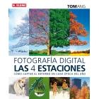 Fotografía digital. Las 4 estaciones. Cómo captar el entorno en cada época del año