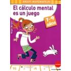 El cálculo mental es un juego (7-9 años)