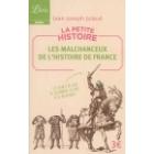 La petite histoire: les malchanceux de l'histoire de France