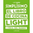 Simplísimo. El libro de cocina light más fácil del mundo