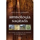 Simbología sagrada. Las claves ocultas de la historia de las religiones