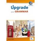 Upgrade your Grammar - Intermediate B1 - Self Study Edition