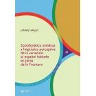 Sociofonética andaluza y lingüística perceptiva de la variación. el español hablado en Jerez de la Frontera