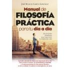 Manual de filosofía práctica para tu día a día