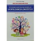 Actividades divertidas para desarrollar la inteligencia lingüística.Para niños y niñas entre 6 y 9 años.Serie inteligencias múltiples.