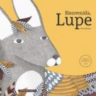Benvinguda, Lupe (Premi Lazarillo 2017)