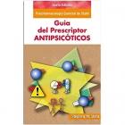 Guía del Prescripto en Antipsicóticos - Sexta Edición. Psicofarmacología esencial de Stahl