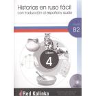 Historias en ruso fácil. Nivel B2. Libro 4. Con traducción al español y audio