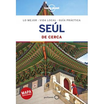 Seúl (De Cerca) Lonely Planet