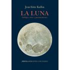 La luna: influjo, arte y pensamiento
