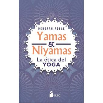 Yamas & Niyamas. La ética del yoga