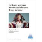 Escritoras y personajes femeninos en la literatura: retos y pluralidad