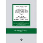 Manual de Derecho Constitucional. Vol. II: Derechos y libertades fundamentales. Deberes constitucionales y principios rectores. Instituciones y órganos constitucionales (14ª edición 2019)