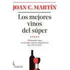Los mejores vinos del súper. 120 grandes vinos con la mejor relación calidad-precio (de 1,90 a 14,90?