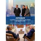 Imperium. La política exterior de los Estados Unidos del Siglo XX al XXI