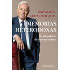 Memorias heterodoxas. De un político de extremo centro