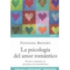 La psicología del amor romántico. El amor romántico en una época sin romanticismo