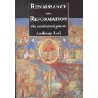 Renaissance and Reformation : the intellectual genesis