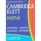 Diccionario Cambridge Klett Mini español-inglés/ englis-spanish 2ª edición