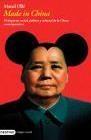 Made in China. El despertar social, político y cultural de la China contemporánea