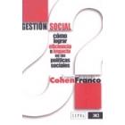 Gestión social. Cómo lograr eficiencia e impacto en las políticas sociales