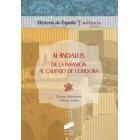 Al.Ándalus. De la invasión al Califato de Córdoba